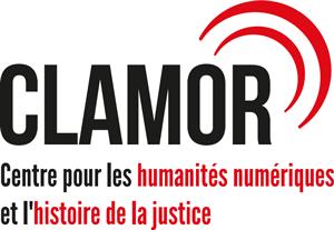 CLAMOR Centre pour les humanités numériques et l'histoire de la justice
