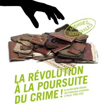 La révolution à la poursuite du crime (Exposition)
