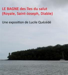 Le bagne des îles du Salut en Guyane